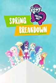 My Little Pony: Equestria Girls: Spring Breakdown Poster
