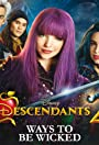 Descendants 2: Ways to Be Wicked