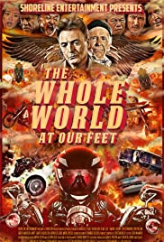 The Whole World at Our Feet Poster