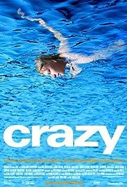 Crazy(2000) Poster - Movie Forum, Cast, Reviews