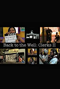 Primary photo for Back to the Well: Clerks II