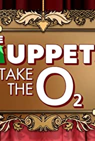 The Muppets Take the O2 (2018)