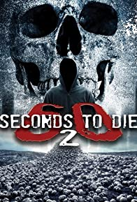 Primary photo for 60 Seconds 2 Die: 60 Seconds to Die 2