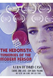 The Hedonistic Tendencies of the Modern Person Poster