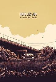 Here Lies Joe(2016) Poster - Movie Forum, Cast, Reviews