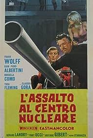 L'assalto al centro nucleare (1967)