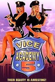 Vice Academy 5 Poster - Movie Forum, Cast, Reviews
