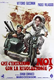 What Am I Doing in the Middle of the Revolution(1972) Poster - Movie Forum, Cast, Reviews