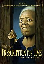 Prescription for Time
