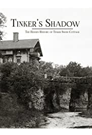 Tinker's Shadow: The Hidden History of Tinker Swiss Cottage