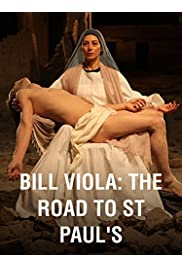 Bill Viola: The Road to St Paul's