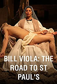 Primary photo for Bill Viola: The Road to St. Paul