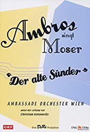 Ambros singt Moser - Der alte Sünder Poster