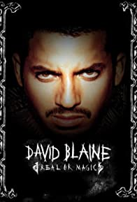 Primary photo for David Blaine: Real or Magic