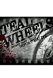 Steal Wheels Poster