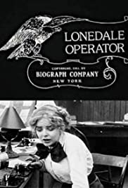 The Lonedale Operator (1911) Poster - Movie Forum, Cast, Reviews