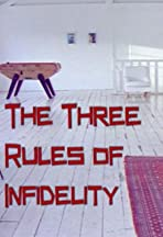 Three Rules of Infidelity