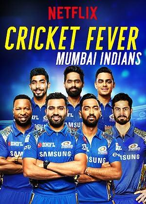 Where to stream Cricket Fever: Mumbai Indians