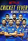 Cricket Fever: Mumbai Indians (2019) Poster