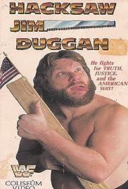 Hacksaw Jim Duggan Poster