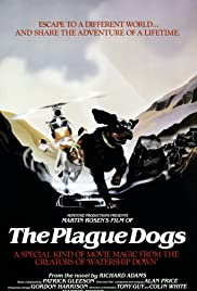 The Plague Dogs (1982) Poster - Movie Forum, Cast, Reviews