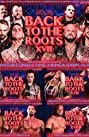 Wxw: Back To The Roots XVII (2018) Poster