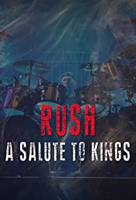 Primary photo for Rush: A Salute to Kings