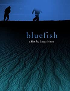Watch hd online movies Bluefish by none [SATRip]