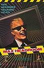 The Original Max Talking Headroom Show (1987) Poster