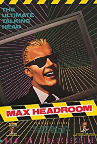 Primary photo for The Original Max Talking Headroom Show