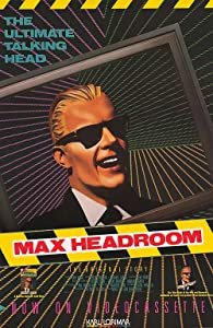 Movie downloads for mobile free The Original Max Talking Headroom Show [UHD]