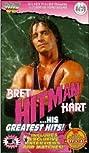 Bret Hitman Hart - His Greatest Hits (1993) Poster