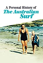 A Personal History of the Australian Surf