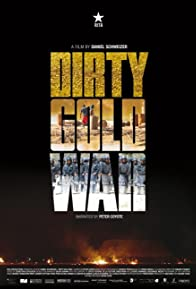 Primary photo for Dirty Gold War