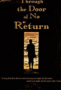 Primary photo for Through the Door of No Return