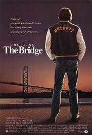 Crossing the Bridge(1992) Poster - Movie Forum, Cast, Reviews