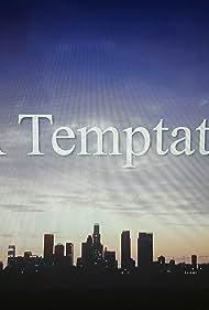 Melvin Jackson Jr., Kristen Hurt, and Brittany Lucio in LA Temptation (2020)