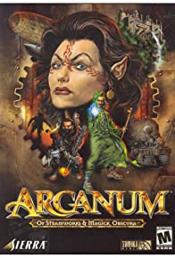 Primary photo for Arcanum: Of Steamworks and Magick Obscura