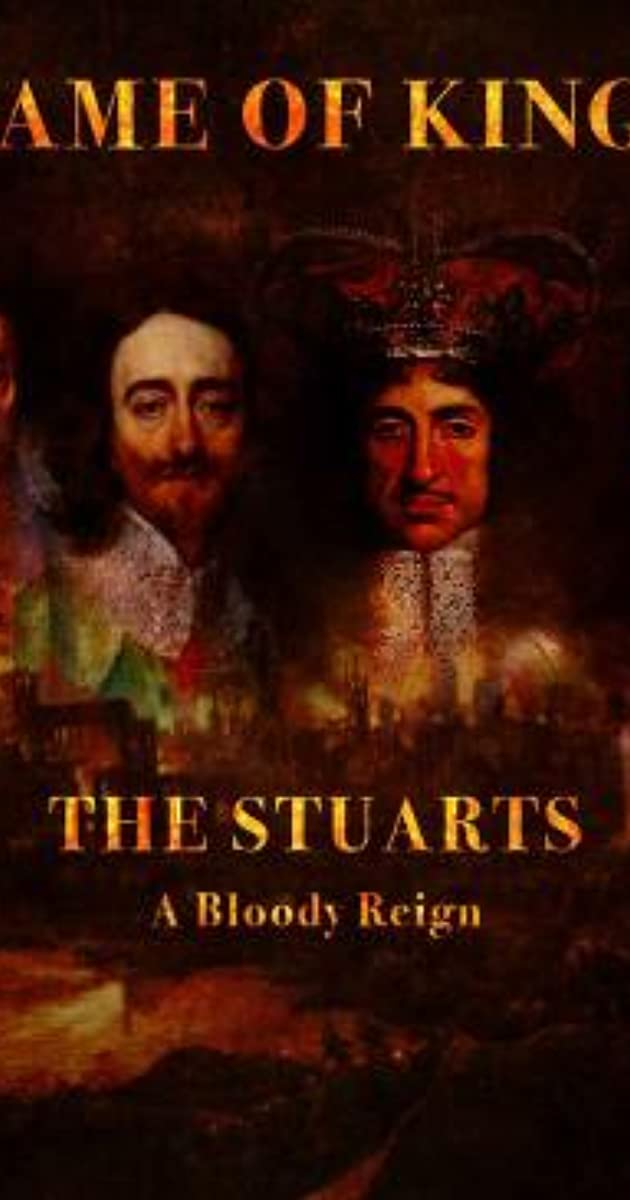 download scarica gratuito The Stuarts: A Bloody Reign o streaming Stagione 1 episodio completa in HD 720p 1080p con torrent