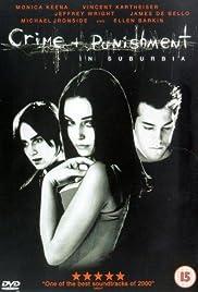 Crime + Punishment in Suburbia(2000) Poster - Movie Forum, Cast, Reviews