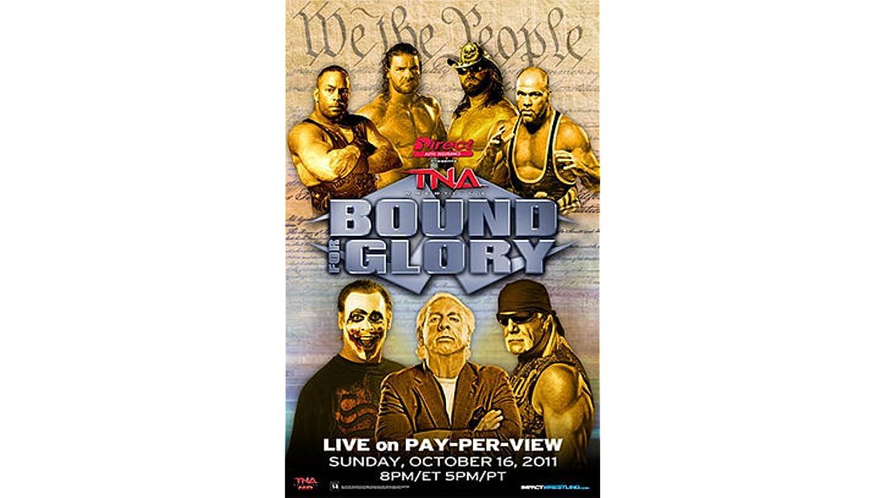﹤720p^HD!! TNA: Bound for Glory ♯➽[【FullMovie】]