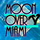 Moon Over Miami (1993)