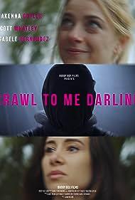 Crawl to Me Darling (2020)
