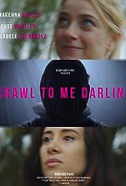 Ползи ко мне, дорогая(2020)