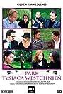 Park tysiaca westchnien (2004) Poster