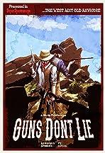 Guns Don't Lie