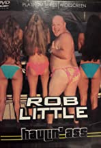 Rob Little: Haulin' Ass