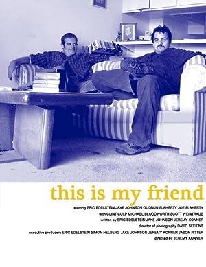 Short This Is My Friend Movie