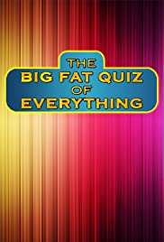 The Big Fat Quiz of Everything (2018)