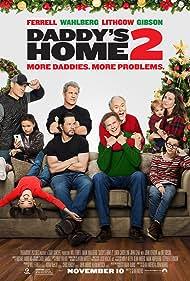 Mel Gibson, Mark Wahlberg, John Lithgow, Will Ferrell, Linda Cardellini, John Cena, Scarlett Estevez, and Owen Vaccaro in Daddy's Home 2 (2017)